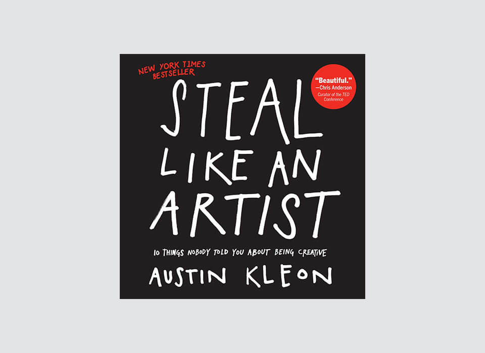 Steal Like an Artist Book by Austin Kleon